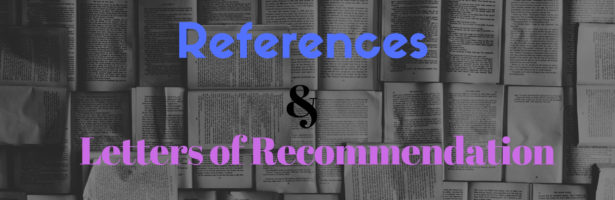 References and Letters of Recommendation