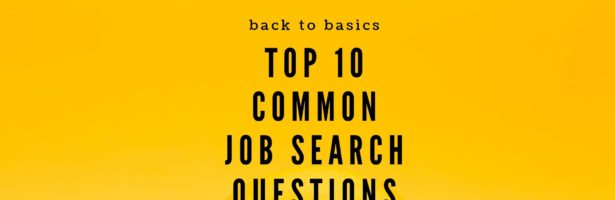 Back to Basics with Top 10 Common Search Questions  – Part I of II