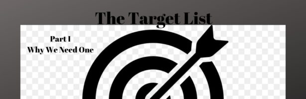 The Target List Part I